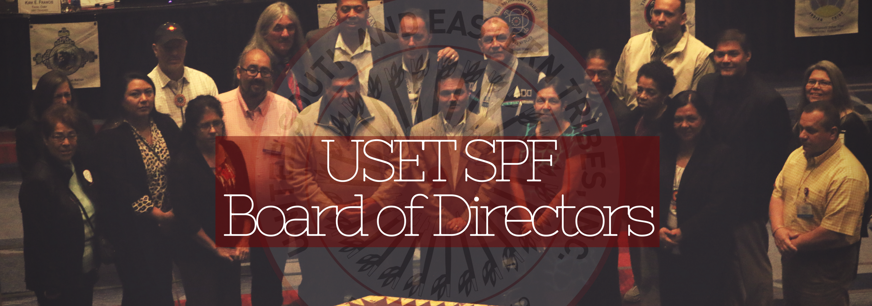 USET SPF Board of Directors | United South & Eastern Tribes