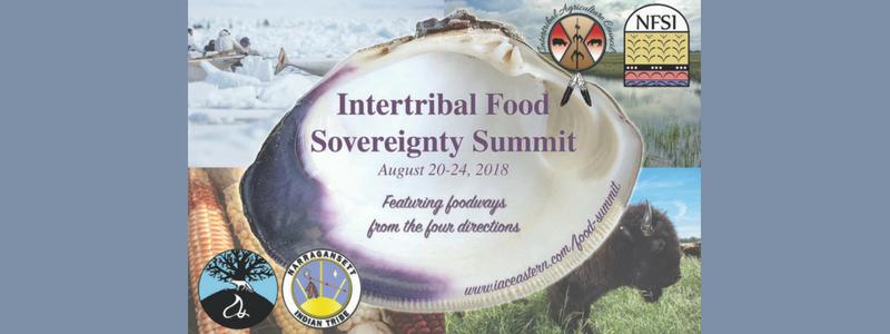 Intertribal Food Sovereignty Summit