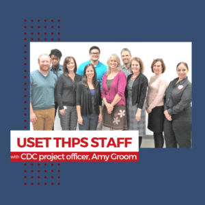 USET THPS Department welcomes CDC Project Officer 11/8/2018