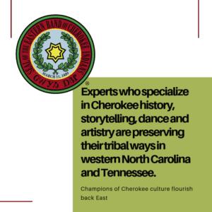 Champions of Cherokee culture flourish back East 4/29/2019