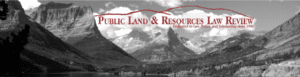 Public Land and Resources Law Review Article: Enough Is Enough: Ten Years of Carcieri v. Salazar By: Bethanie C Sullivan and Jennifer L Turner 4/13/2019
