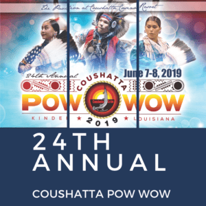 24th Annual Coushatta Pow Wow June 7-8 Kinder, LA