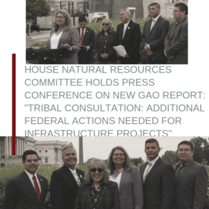 Chair Grijalva, Dr. Ruiz & Tribal Advocates Hold Press Conference on New Report on Federal Consultation of Tribes 5/3/2019