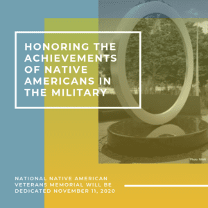 Honoring the Achievements of Native Americans in the Military 5/17/2019
