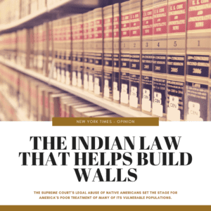NYTimes Opinion: The Indian Law That Helps Build Walls