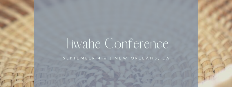 Tiwahe Conference
