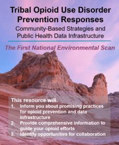 Tribal Opioid Prevention Report Released