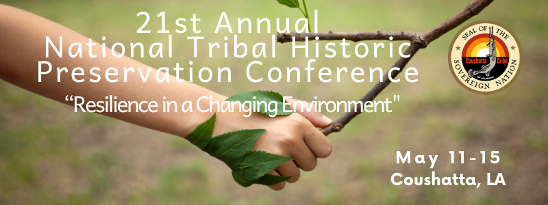 21st Annual National Tribal Historic Preservation Conference