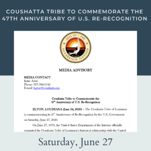 Coushatta Tribe to Commemorate the 47th Anniversary of U.S. Re-Recognition