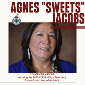 Agnes Sweets Jacobs-receives the 2020 CONAM Four Directions Humanitarian Award