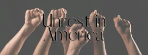 Unrest in America