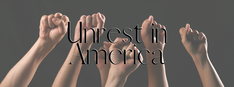 Unrest in America